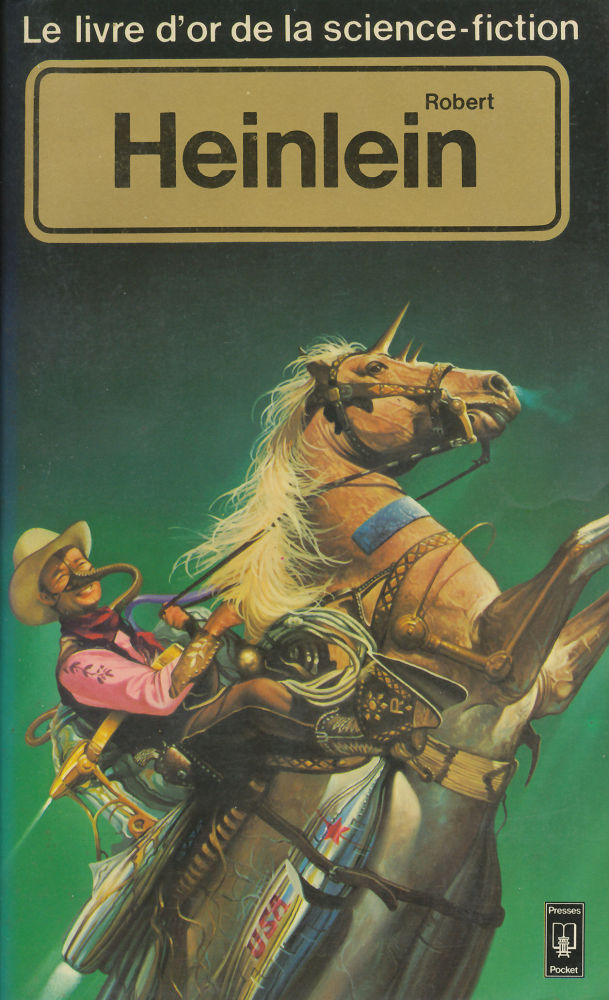 Le Livre d'Or de la science-fiction : Robert Heinlein