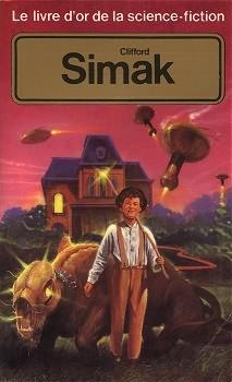 Le Livre d'Or de la science-fiction : Clifford Simak