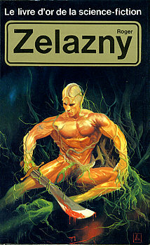 Le Livre d'Or de la science-fiction : Roger Zelazny