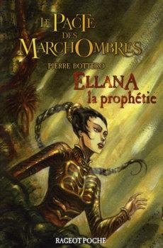 """Résultat de recherche d'images pour """"ellana la prophétie"""""""