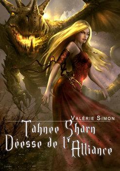 Tahnee Sharn, Déesse de l'alliance