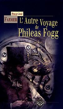 L'Autre voyage de Phileas Fogg