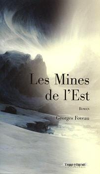 Les Mines de l'est