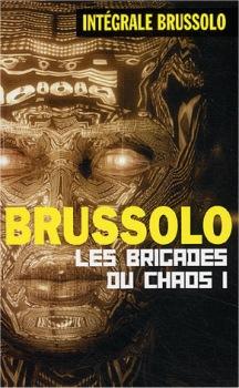 Les Brigades du chaos - 1