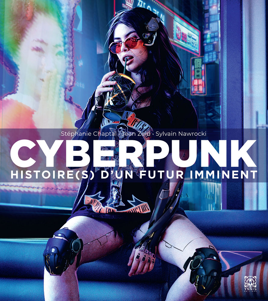 Cyberpunk. Histoire(s) d