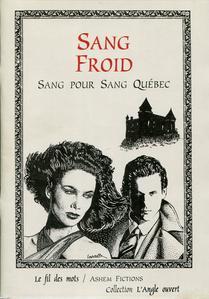 Sang Froid. Sang pour sang Québec