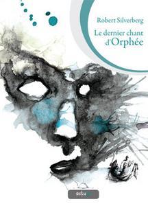 Le Dernier Chant d'Orphée