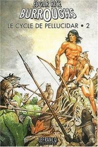 Le Cycle de Pellucidar - 2