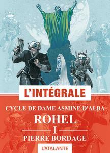 ROHEL I : Cycle de Dame Asmine d'Alba