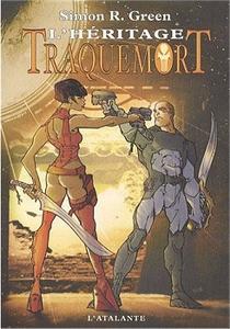 Traquemort : L'héritage