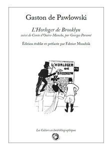L'Horloger de Brooklyn, suivi de Conte d'Outre-Manche