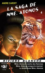 La Saga de Mme. Atomos - tome 4