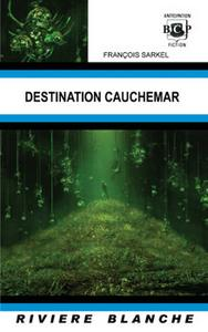 Destination cauchemar