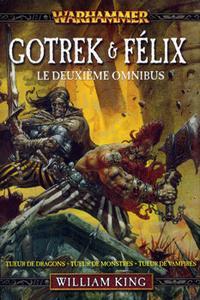 Gotrek & Félix - le deuxième omnibus