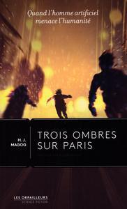 Trois ombres sur Paris