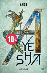 Ayesha - l'Intégrale de la trilogie