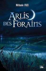 Arlis des Forains