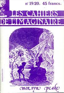 Les Cahiers de l'Imaginaire n° 19/20 : Mervyn Peake