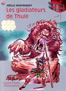 Les Gladiateurs de Thulé