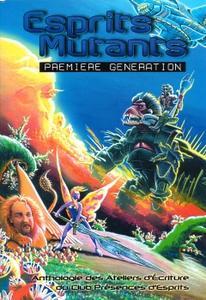 Esprits mutants, première génération
