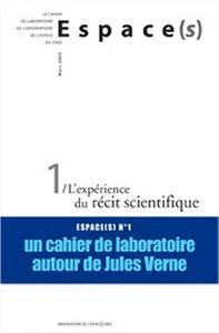 Espace(s) 1 - L'expérience du récit scientifique