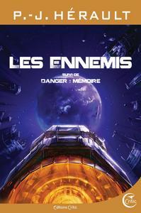 Les Ennemis, suivi de Danger : Mémoire