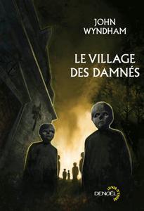 Le Village des damnés suivi de Chocky