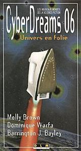 CyberDreams 06 : Univers en folie