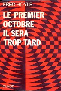 Le Premier octobre il sera trop tard