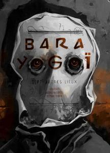 Bara Yogoï - sept autres lieux
