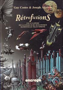 Rétrofictions. Encyclopédie de la Conjecture Romanesque Rationnelle Francophone