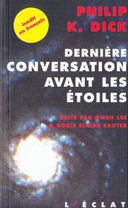 Dernière conversation avant les étoiles