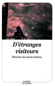 D'étranges visiteurs - Histoires de science-fiction