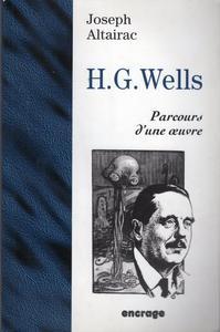H. G. Wells, parcours d'une œuvre