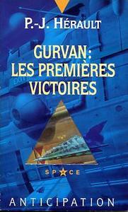 Gurvan : les premières victoires