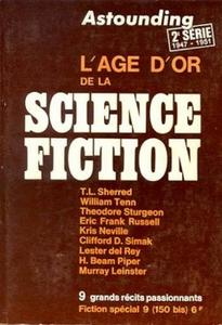 Fiction spécial n° 9 : Astounding 1947-1951. L'âge d'or de la science-fiction (2ème série)