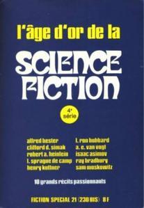 Fiction spécial n° 21 : L'âge d'or de la science-fiction (4ème série)