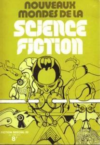 Fiction spécial n° 22 : Nouveaux mondes de la science-fiction