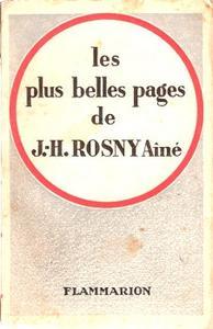 Les Plus belles pages de J.-H. Rosny Aîné