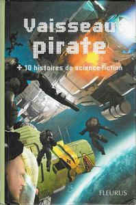 Vaisseau pirate + 10 histoires de science-fiction