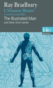 L'Homme illustré et autres nouvelles