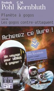Planète à gogos / Les Gogos contre-attaquent