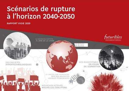 Scénarios de rupture à l'horizon 2040-2050 (Rapport Vigie 2020)
