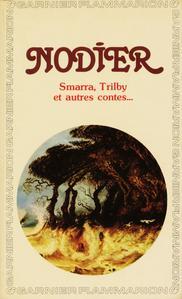 Smarra, Trilby et autres contes...