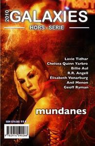 Galaxies nouvelle série - hors-série Mundanes
