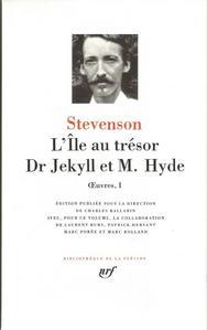 Stevenson - L'île au trésor | Dr Jekyll et M. Hyde, Œuvres I