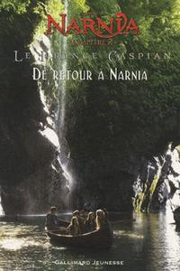 Le Prince Caspian. De retour à Narnia