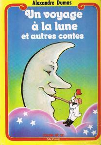 Un voyage à la lune et autres contes