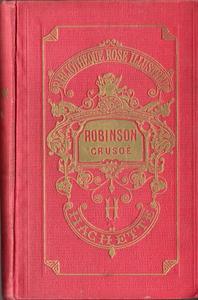 La Vie et les aventures de Robinson Crusoé