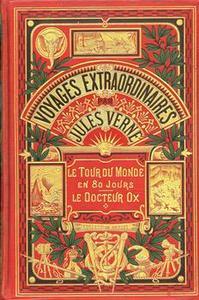 Le Tour du monde en 80 jours / Le docteur Ox